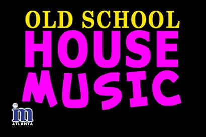 Atl sundays old school house music mixx atlantamixx for Best old school house songs